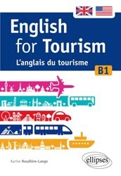 English for tourism  L'anglais du tourisme [B1]